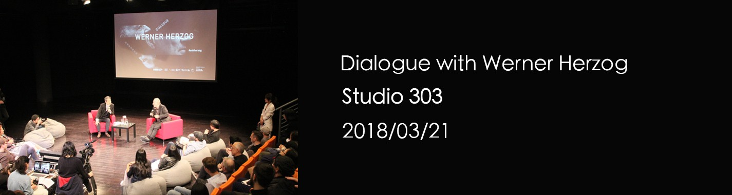 Dialogue with Werner Herzog
