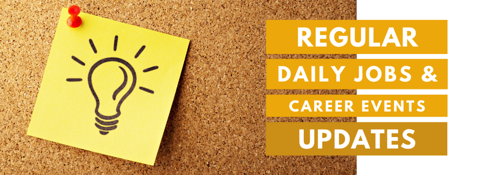 Regular daily jobs and career events updates