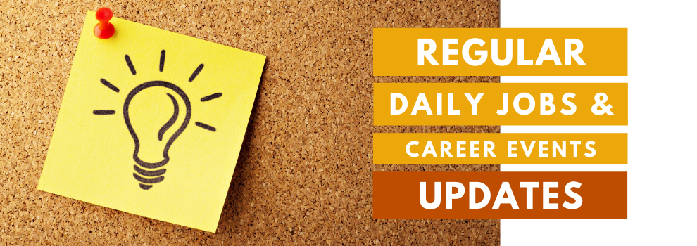 Banner: Regular daily jobs and career events updates