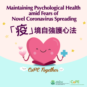Maintaining Psychological Health amid Fears of COVID-19 Spreading